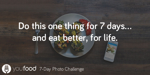 Do this one thing for 7 days, and eat better for life.